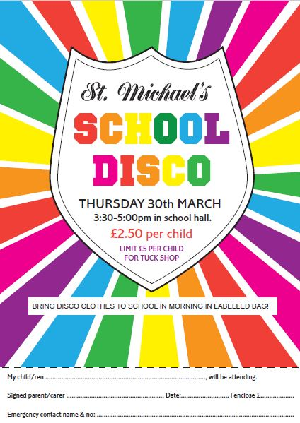 school disco thursday 30th march st michael�s ce